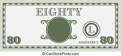 Eighty money bill image. With space to add your text, information and image.