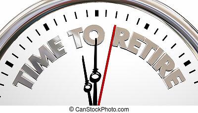 einde, werkende , klok, terugtrekken, stoppen, illustratie, woorden, tijd, 3d