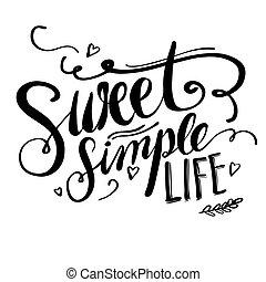 EInfach süßes Leben, Handschriftliches Poster Layout