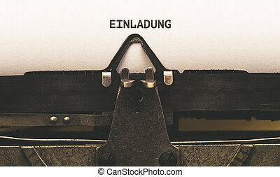 Einladung, German text for Invitation on vintage type writer...