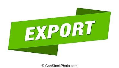 eksport, wstążka, znak, chorągiew, template., etykieta