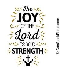 el, alegría, de, el señor, es, mi, fuerza