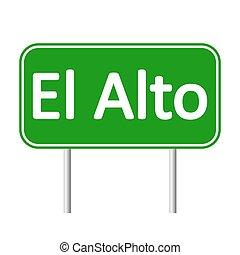 El Alto road sign. - El Alto road sign isolated on white ...