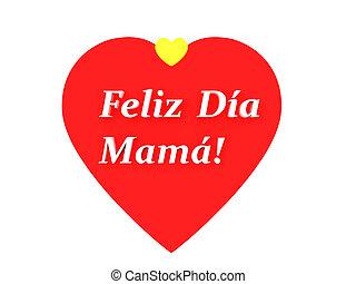 el, oración, feliz, dia, de, la, madre, feliz, día madres, en, español