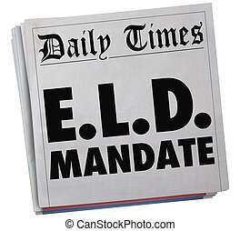 ELD Electronic Logging Device Mandate Newspaper Headlines 3d...
