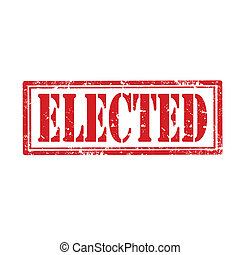 Elected-stamp - Grunge rubber stamp with word Elected,vector...