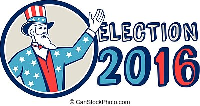 Election 2016 Uncle Sam Hand Up Circle Retro - Illustration...