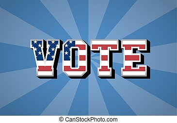 Election Day. Vote. USA flag