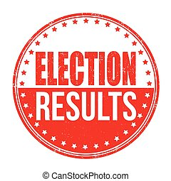 Election results stamp - Election results grunge rubber ...