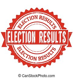 Election results stamp - Election results grunge rubber...