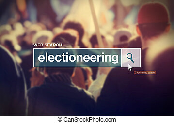 Electioneering - web search box glossary term