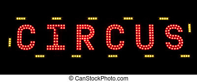 electric CIRCUS sign on a scaffolding in the night
