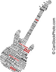 Electric guitar shape composed of text relating to music, jazz and audio for musical design