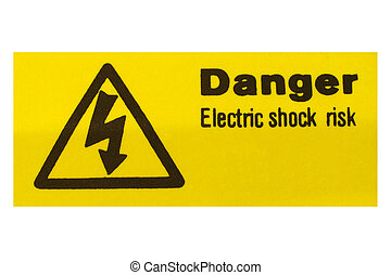 Electric shock sign - Sign of risk of electric shock by...