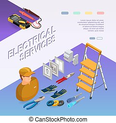 Electrical services. Isometric concept. Worker, equipment.