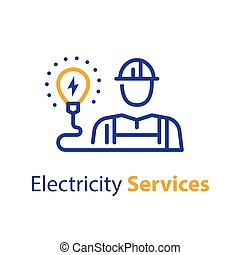 Electrician and light bulb, electricity services, professional occupation, maintenance engineer, vector line icon