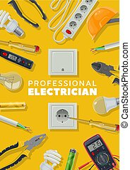 Electricity, electrical tools and instruments
