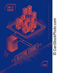 Electro sound music poster. Club party flyer with isometric...