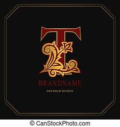 Elegant Capital letter T. Graceful floral style. Calligraphic gold beautiful logo. Vintage drawn emblem for book design, brand name, business card, Restaurant, Boutique, Hotel. Vector illustration