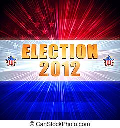 eleição, e, ano, 2012, com, brilhar, bandeira americana, e,...