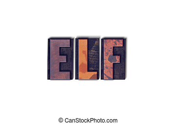 Elf Concept Isolated Letterpress Word