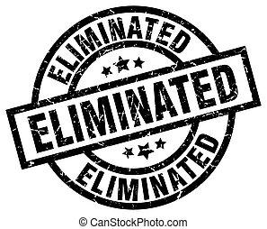 eliminated round grunge black stamp