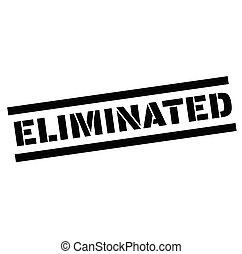 eliminated rubber stamp black. Sign, label sticker
