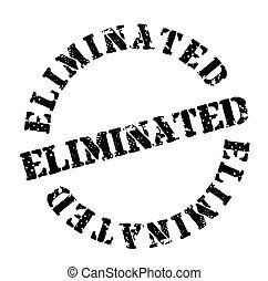 Eliminated stamp , label - Eliminated stamp on white...