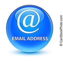 Email address glassy cyan blue round button