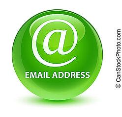 Email address glassy green round button