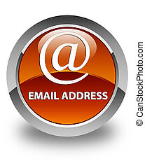 Email address glossy brown round button