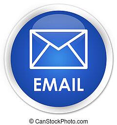 Email premium blue round button
