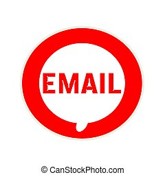 EMAIL red wording on Circular white speech bubble