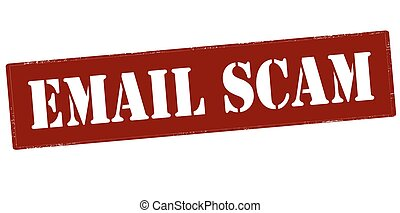 Email scam - Rubber stamp with text email scam inside,...