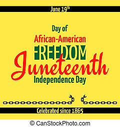 emancipación, independencia, juneteenth, libertad, 19., día, día, junio, african - american