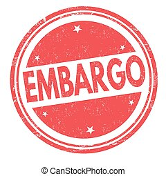 Embargo sign or stamp