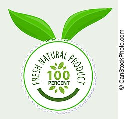 Emblem of Fresh Natural Product 100 % Quality