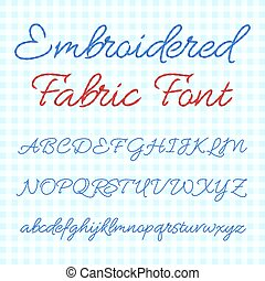 Embroidered fabric font with calligraphic letters. Vector thread alphabet