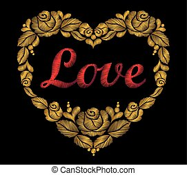 Embroidery heart of gold roses leaf red bright word love