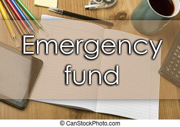 emergência, fundo, -, conceito negócio, com, texto