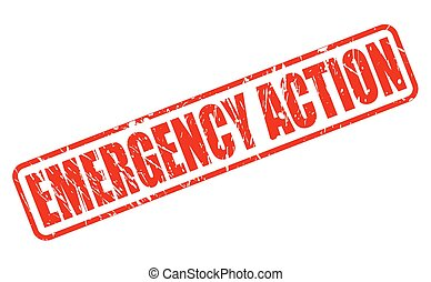 EMERGENCY ACTION red stamp text