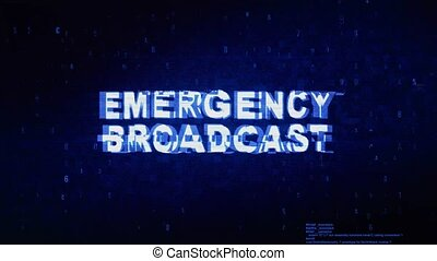 Emergency Broadcast Text Digital Noise Twitch Glitch...