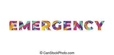Emergency Concept Retro Colorful Word Art Illustration