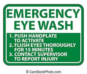 Emergency Eye Wash Instructions Sign Isolate On White ...