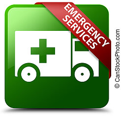 Emergency services green square button red ribbon in corner