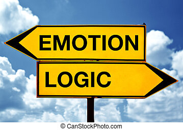 Emotion or logic, opposite signs. Two opposite signs against...