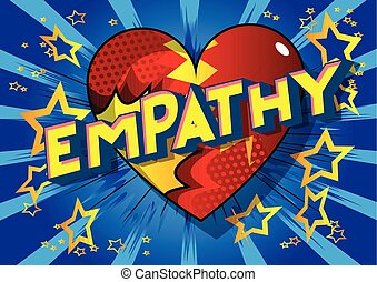 Empathy - Vector illustrated comic book style phrase on ...