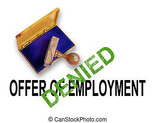 empleo, oferta, -, negado