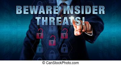 employé, initié, prendre garde, urgent, threats!
