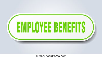 employee benefits sign. rounded isolated button. white sticker